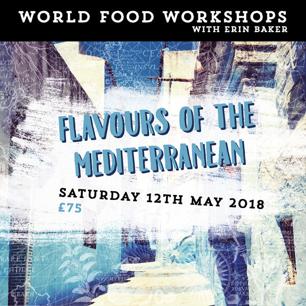 WORLD FOOD WORKSHOP: FLAVOURS OF THE MEDITERRANEAN