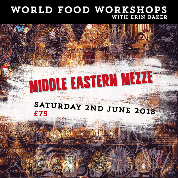 WORLD FOOD WORKSHOP: MIDDLE EASTERN MEZZE