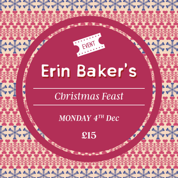 Christmas Feast with Erin Baker