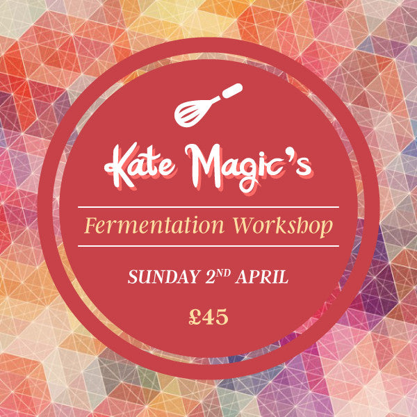 Kate Magic's Fermentation Workshop