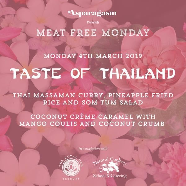 Meat Free Monday: Taste of Thailand - THIS IS NOW SOLD OUT!