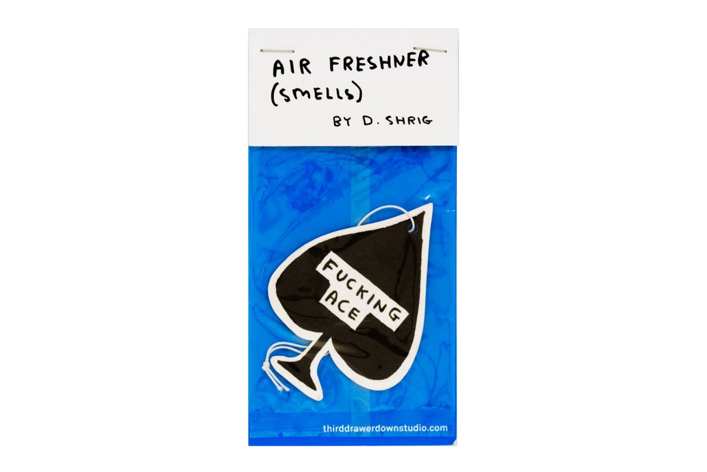 """Fucking Ace"" air freshner by David Shrigley"