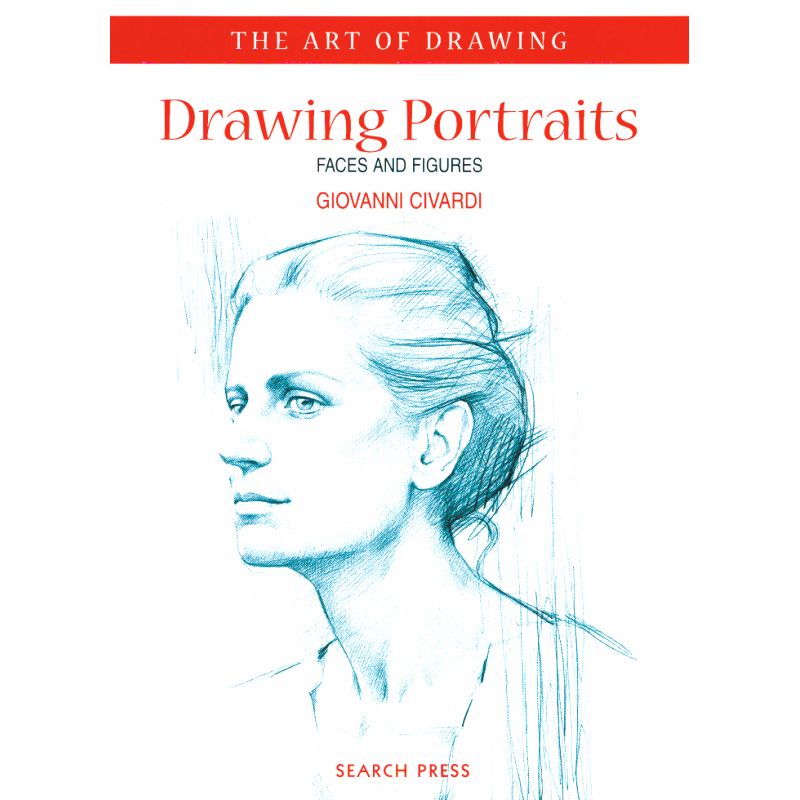 Drawing Portraits - by Giovanni Civardi
