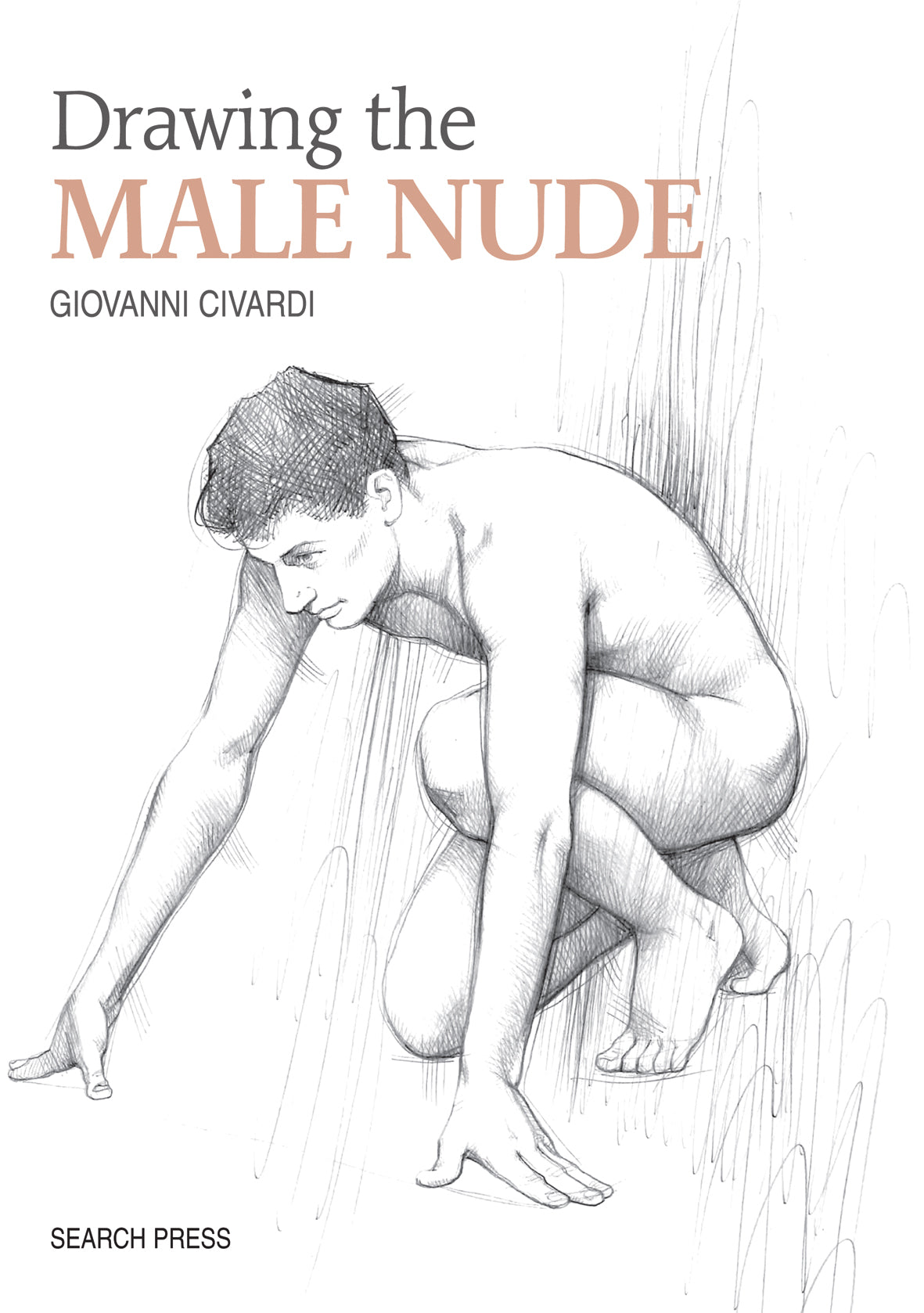 Drawing the Male Nude - Giovanni Civardi
