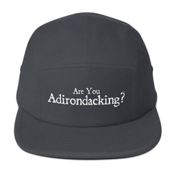Are You Adirondacking? - 5 Panel Camper