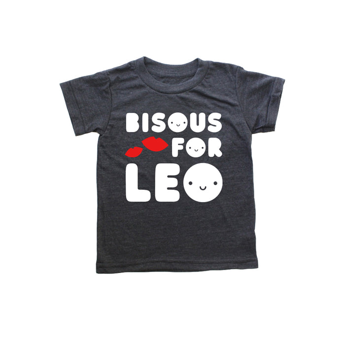 Limited Edition Bisous for Leo Baby + Kid's + Adult Shirt PREORDER