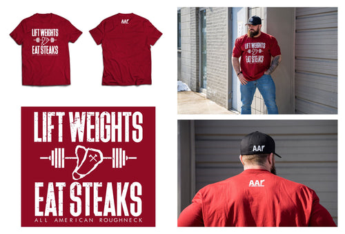 AAR LIFT WEIGHTS EAT STEAKS T-SHIRT