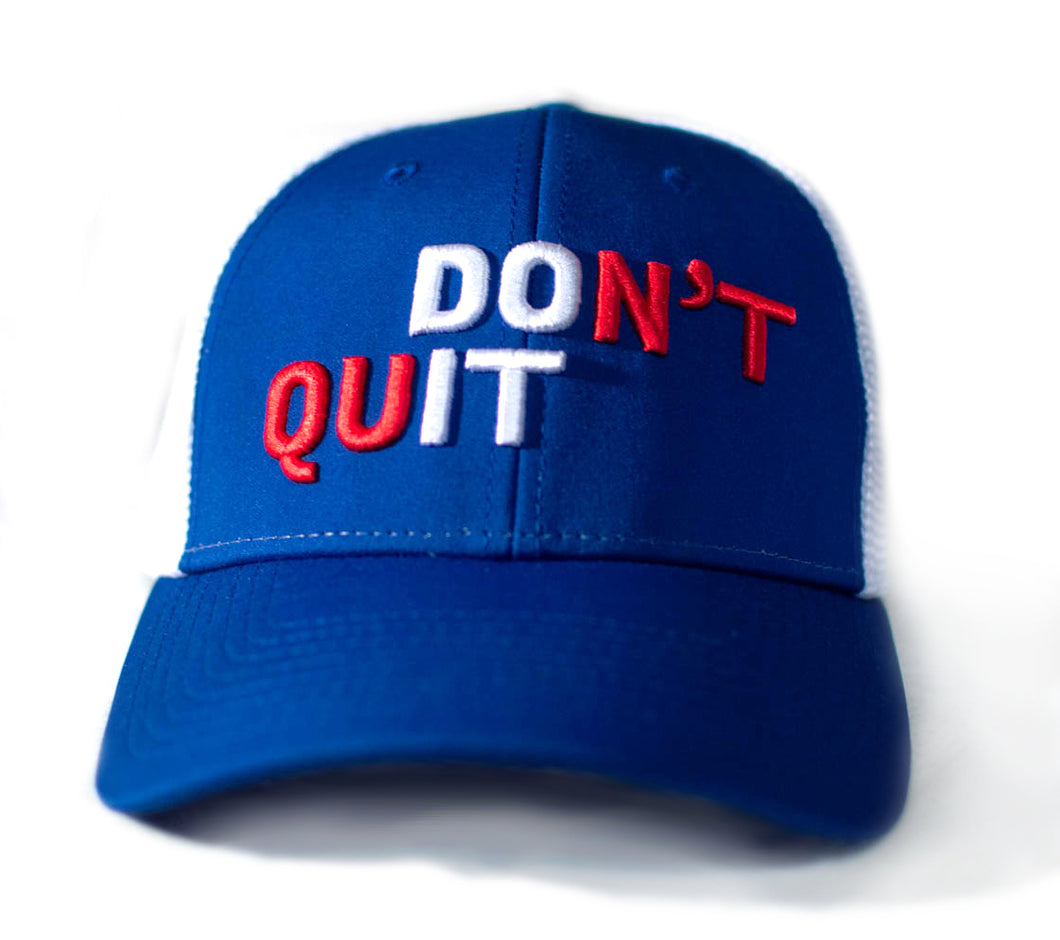Don't Quit 2019 Baseball Hat - Blue
