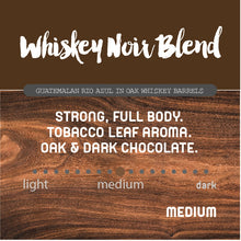 12oz bag Whiskey Noir - Limited Edition Single Origin Whole Bean coffee