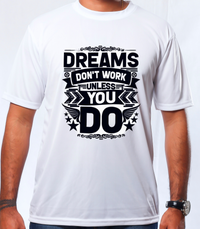 Dreams Dont work - Polyester - Mabrook