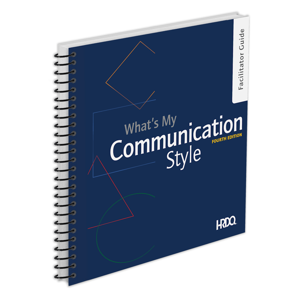 What's My Communication Style Fourth Edition | HRDQ
