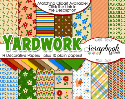 YARD WORK Digital Papers