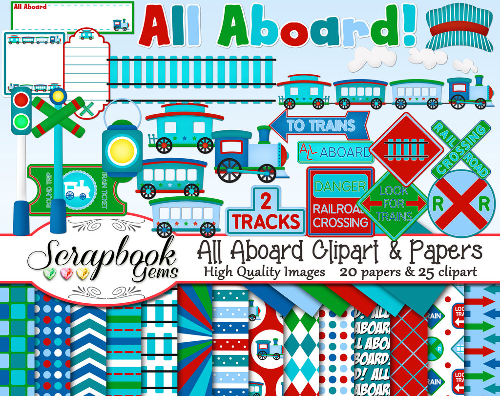 ALL ABOARD Train Clipart & Papers