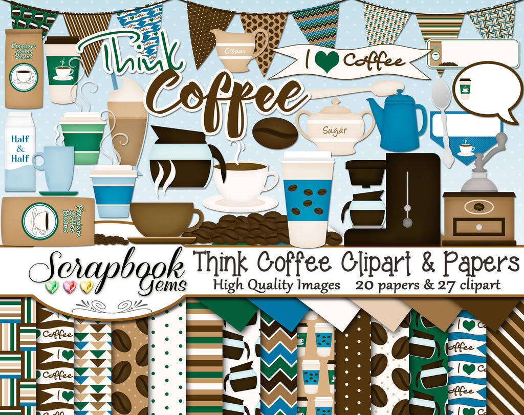 THINK COFFEE Clipart and Papers