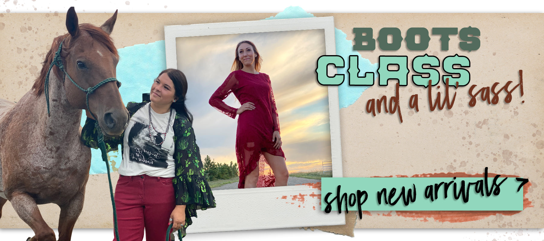 Boots class and a bit of sass shop new arrivals