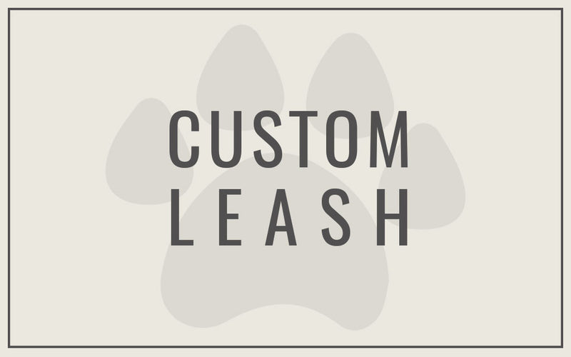 Custom Leash