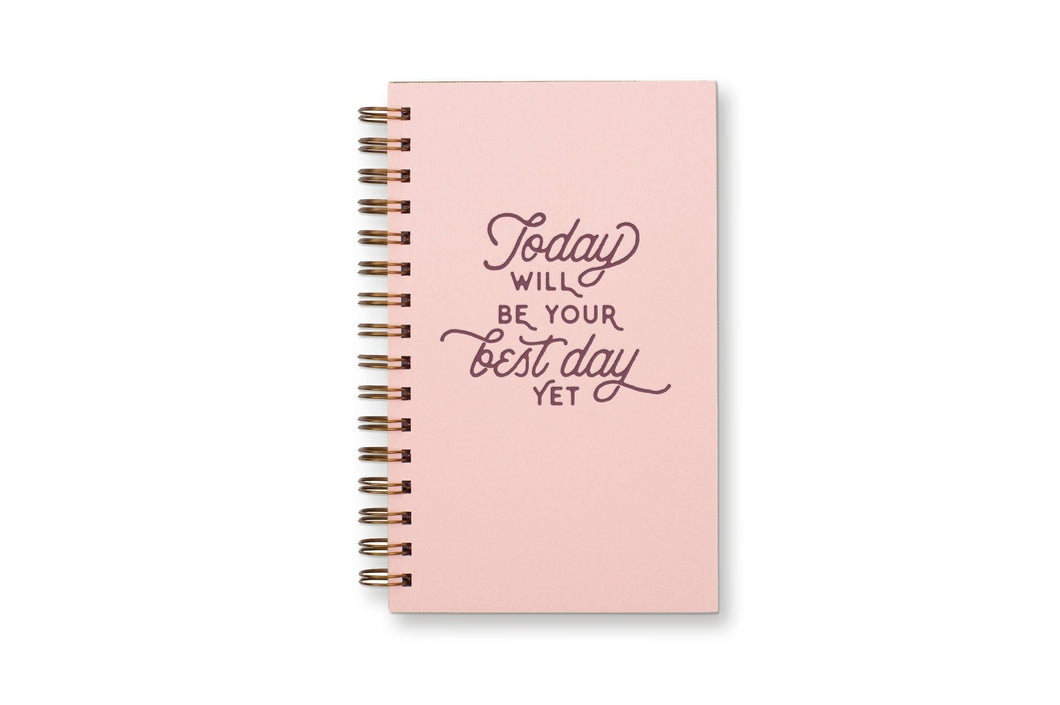 RUFF HOUSE PRINT SHOP BEST DAY YET: WEEKLY PLANNER/LINED NOTEBOOK