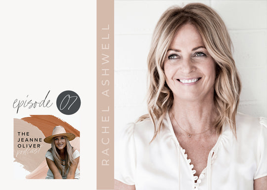 Jeanne Oliver Podcast with Rachel Ashwell