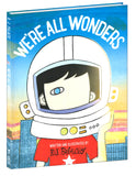 We're All Wonders Hardcover Book