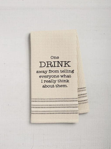 """One Drink Away"" Dishtowel"