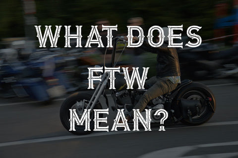 what does ftw mean ?