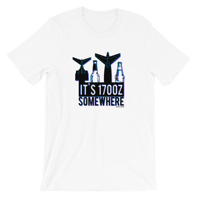 It's 1700z Somewhere T-Shirt