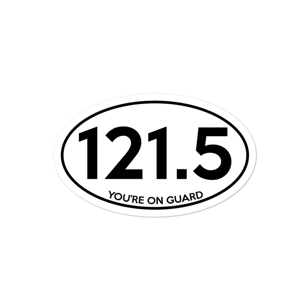 121.5 You're on Guard Marathon Sticker - RadarContact