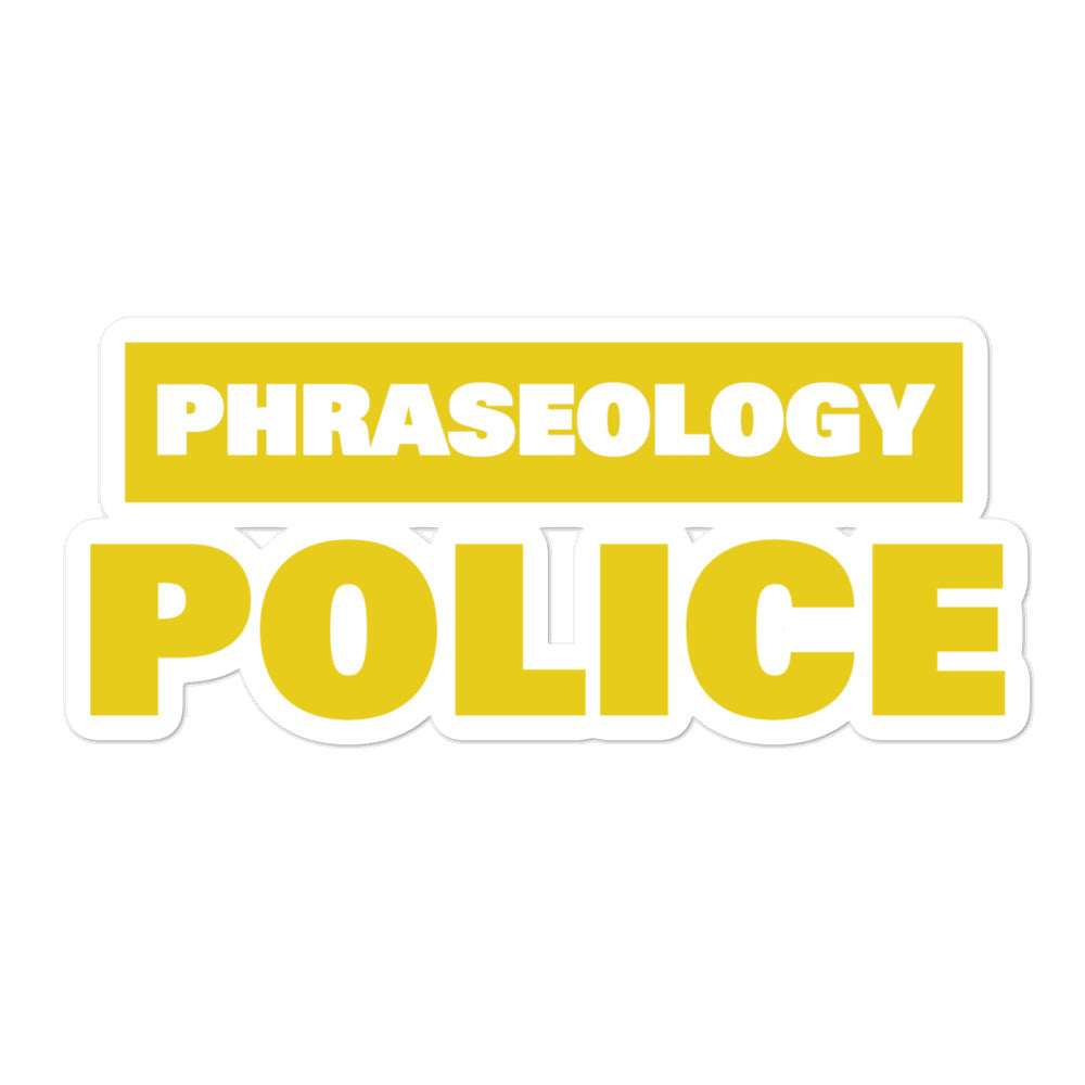 Phraseology Police Sticker