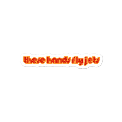 These Hands Fly Jets Sticker - RadarContact