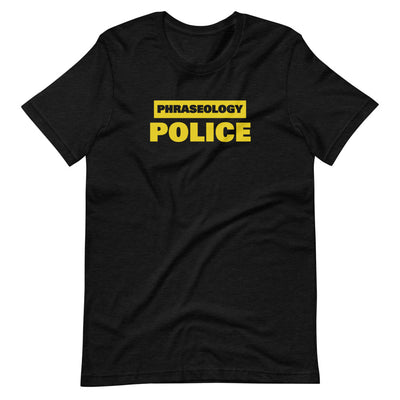 Phraseology Police T-Shirt