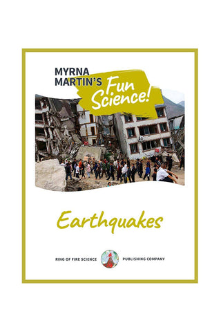 Fun Earthquakes e-Book by Myrna Martin - Kids Fun Science Bookstore