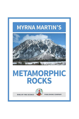 Metamorphic Rocks e-Book by Myrna Martin - Kids Fun Science Bookstore
