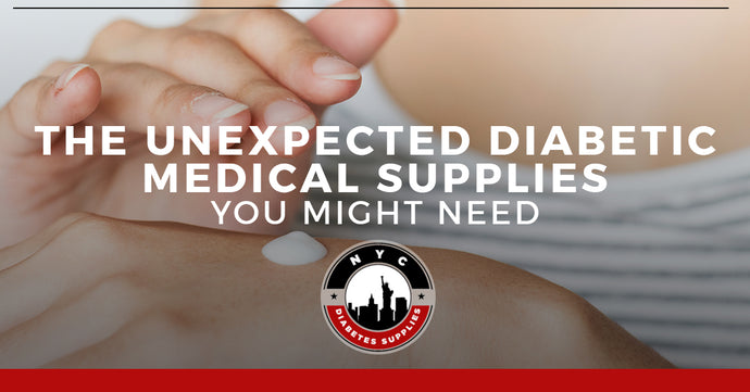 The Unexpected Diabetic Medical Supplies You Might Need