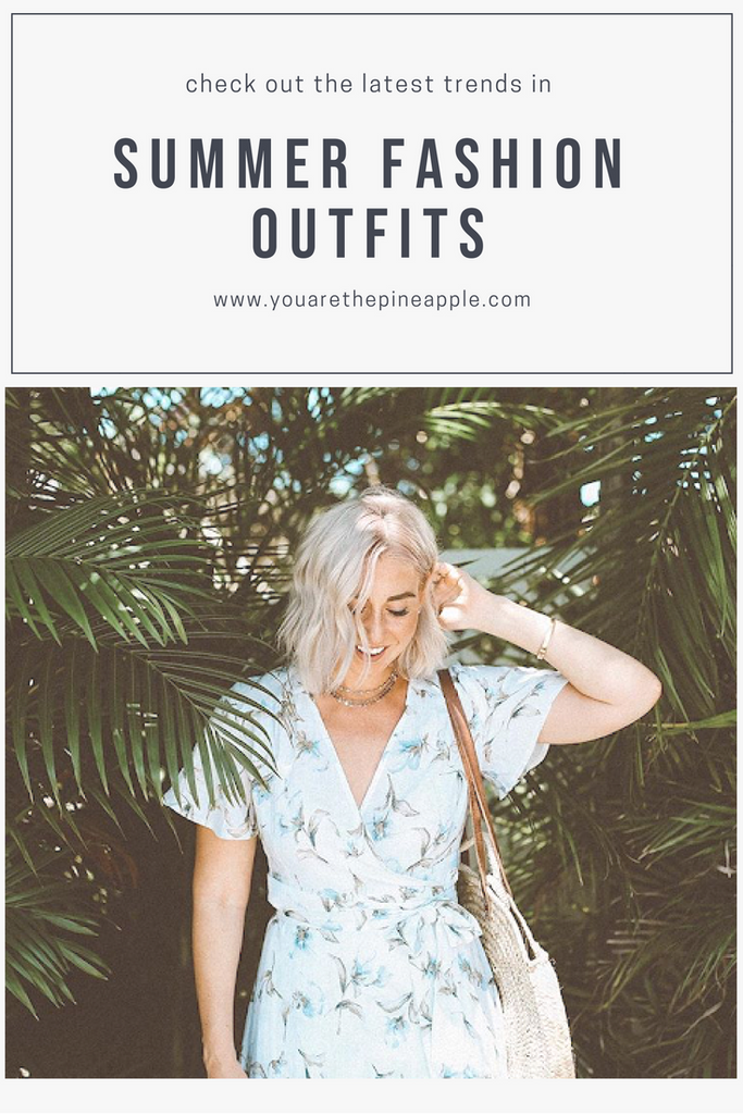 16 Summer Fashion Outfits for all of your Pinterest Worthy Travels
