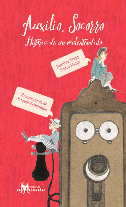 Book cover depicting an illustration of an old wall mounted phone with two small characters sitting on top of it.
