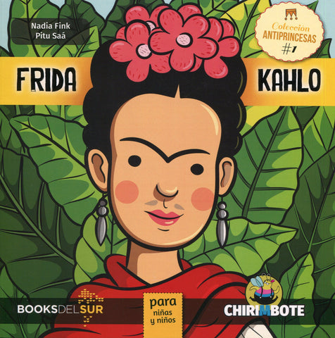 Anti Princess Collection #1: Frida Kahlo para niñas y niños