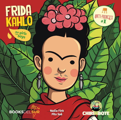 Anti-Princess #1: Frida Kahlo for Girls and Boys