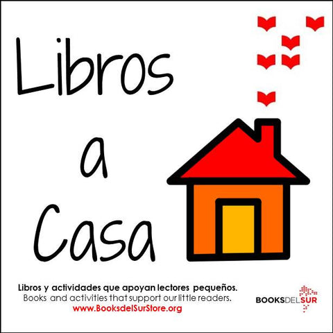 Libros a Casa: Home School Literacy Program