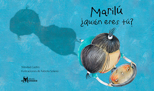 book cover illustrates Marilu with a mirror