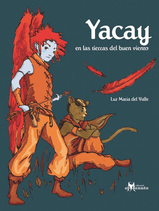 book cover illustration of Yacay  holding an arrow with his sidekick sitting nearby