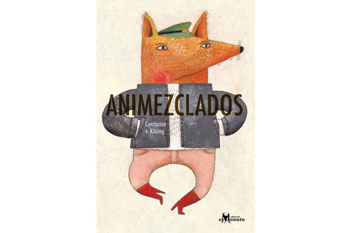 Book cover depicting an illustration of a fox with a green hat, a black jacket and red boots