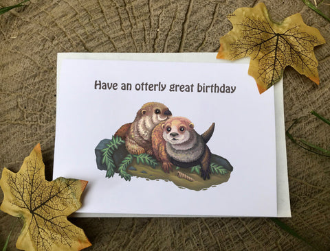 'Have an otterly great Birthday' Greeting Card