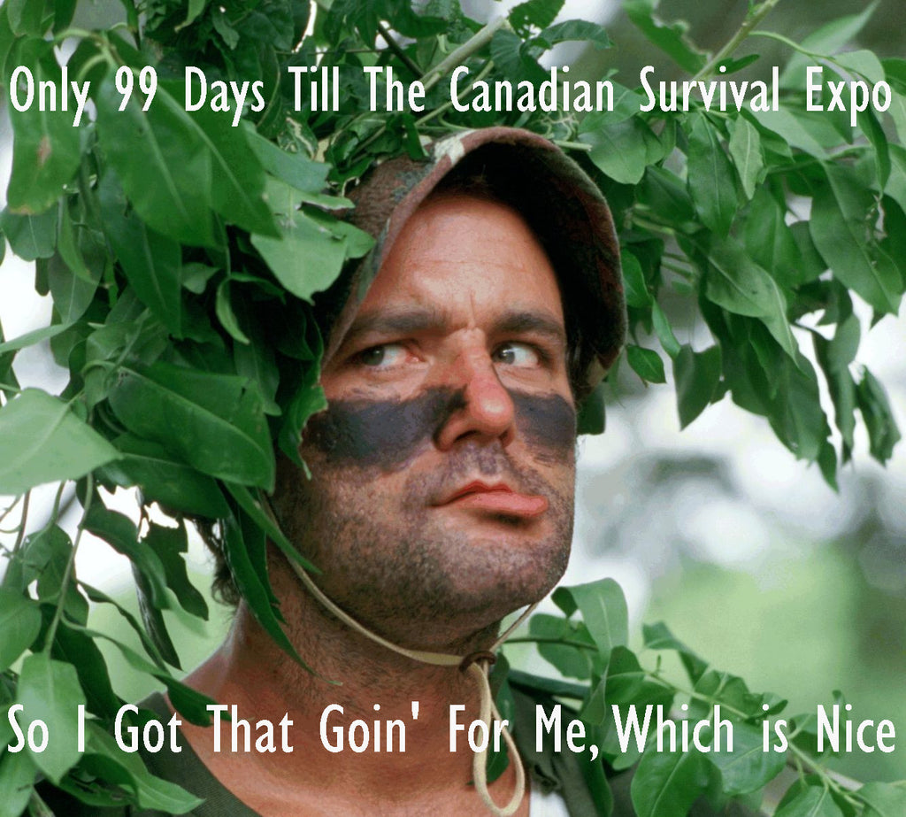 Bill Murray and the Canadian Survival Expo