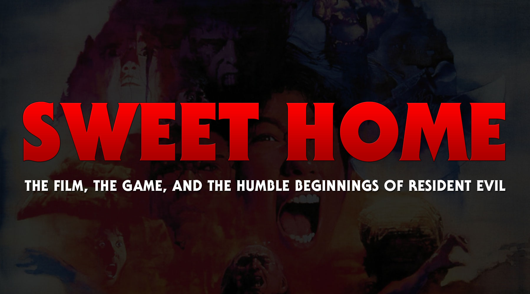 Sweet Home: The Film, The Game, and the Humble Beginnings of Resident Evil