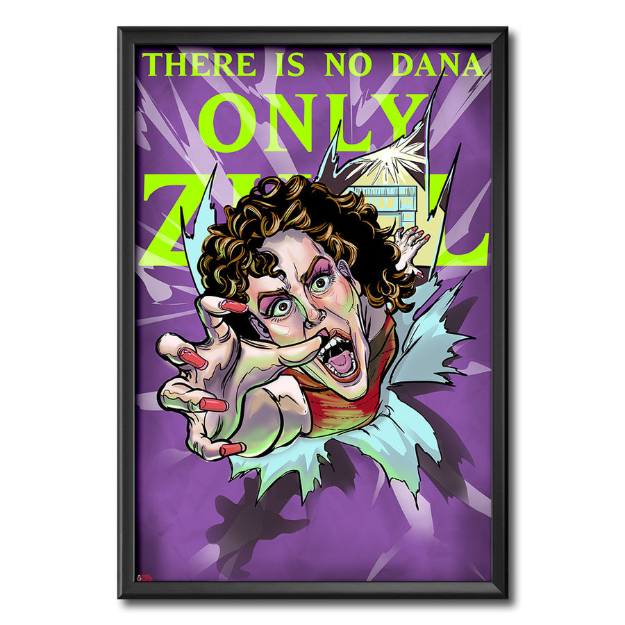 There Is No Dana, Only Zuul 24x36 Art Print - Dystopian Designs