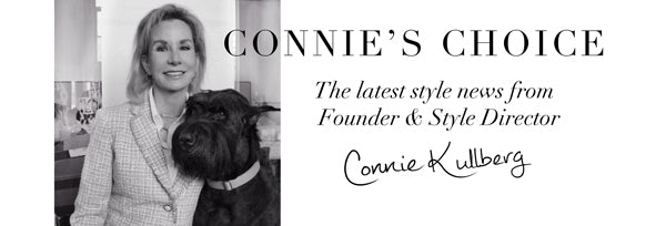 The latest style news from Founder and Style Director Connie Kullberg