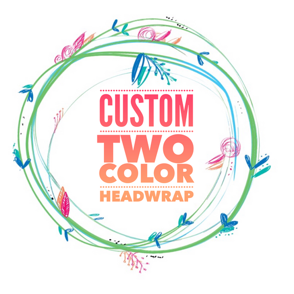 Custom Two Color Head Wrap