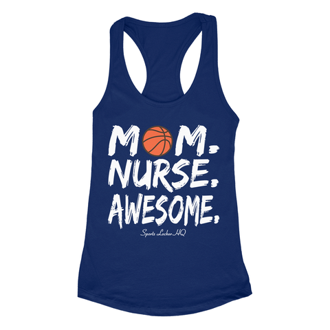Basketball Mom Nurse Awesome Apparel SA12