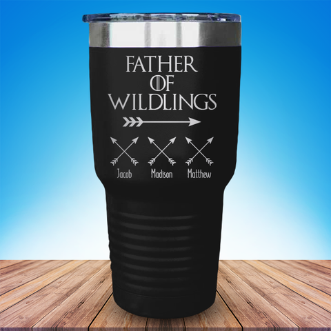 a Father Of Wildlings (CUSTOM) Child's Names Laser Etched Tumbler