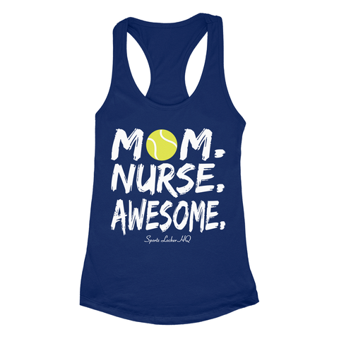 Tennis Mom Nurse Awesome Apparel SA16